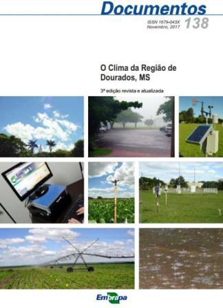 Desde junho de 1979, a Embrapa Agropecuária Oeste monitora os principais elementos meteorológicos relevantes para as atividades agrícolas. (Imagem: Divulgação).