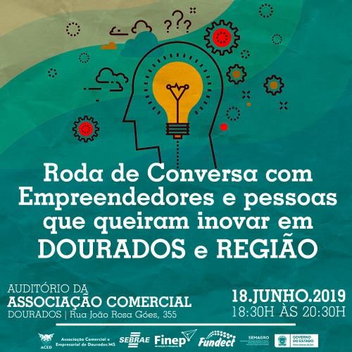 Roda de Conversa com empreendedores e pessoas que queiram inovar em Dourados e região. (Arte de Divulgação).